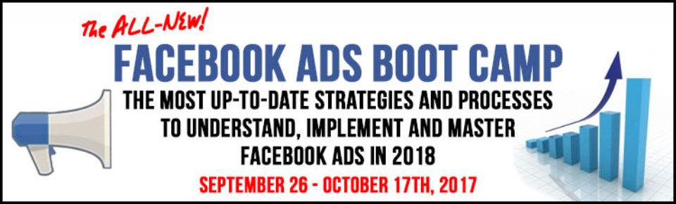 2017 Facebook Ads Boot Camp